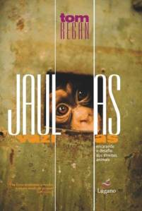 Tom Regan: Jaulas Vazias